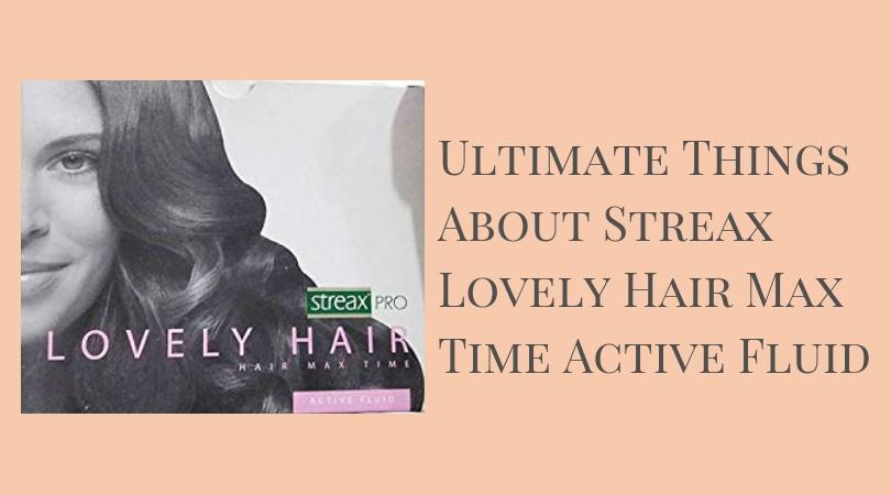 Streax Lovely Hair Max Time Active Fluid