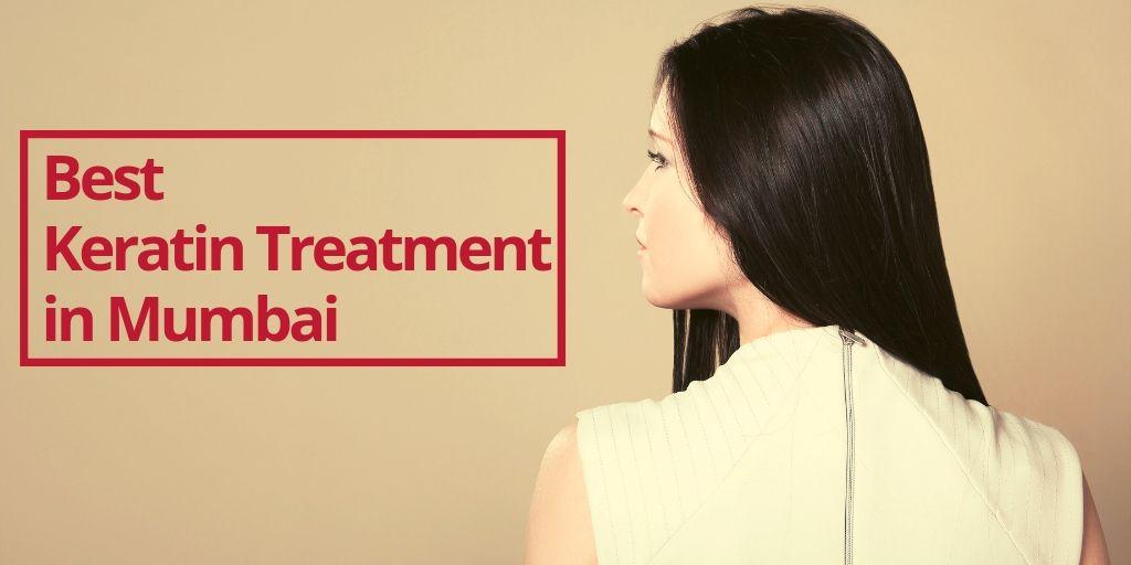 Best Keratin Treatment in Mumbai